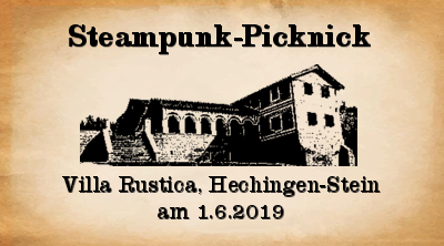 Steampunk-Picknick in der Villa Rustica am 1.6.2019